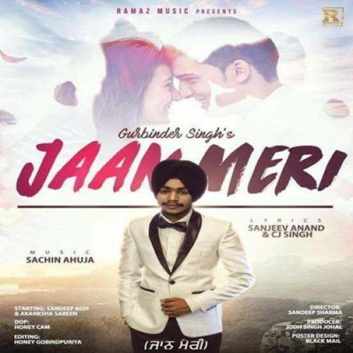 Jaan Meri Gurbinder Singh Mp3 Song Download