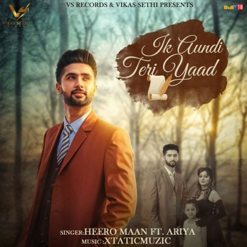Ik Aundi Teri Yaad Heero Maan, Ariya Mp3 Song Download
