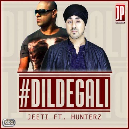 Dil De Gali Hunterz, Jeeti Mp3 Song Download