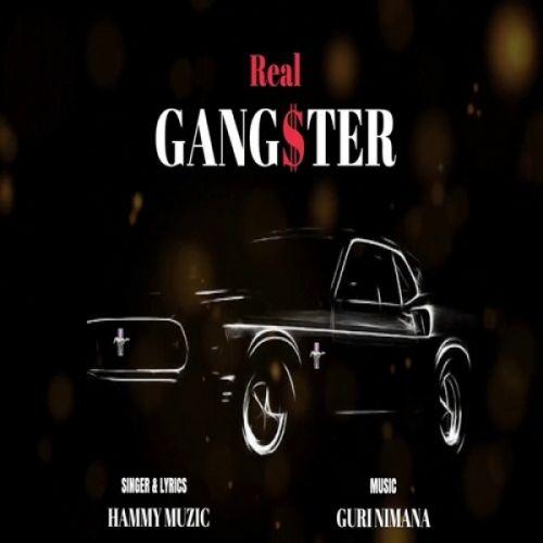 Real Gangster Hammy Muzic Mp3 Song Download