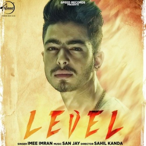 Level Imee Imran Mp3 Song Download