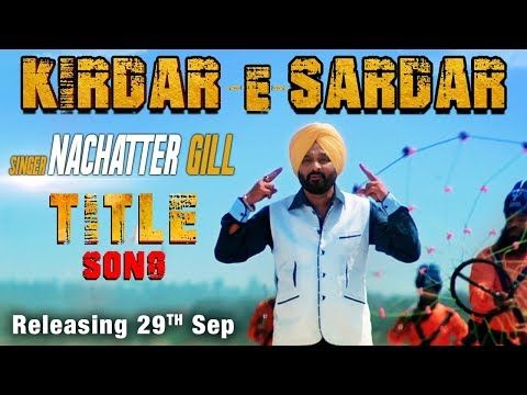 Kirdar E Sardar Nachattar Gill Mp3 Song Download