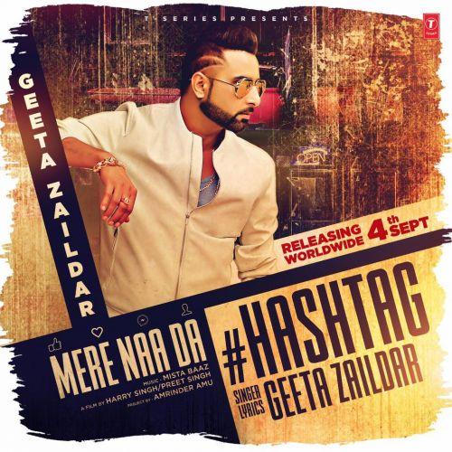 Mere Naa Da Hashtag Geeta Zaildar Mp3 Song Download