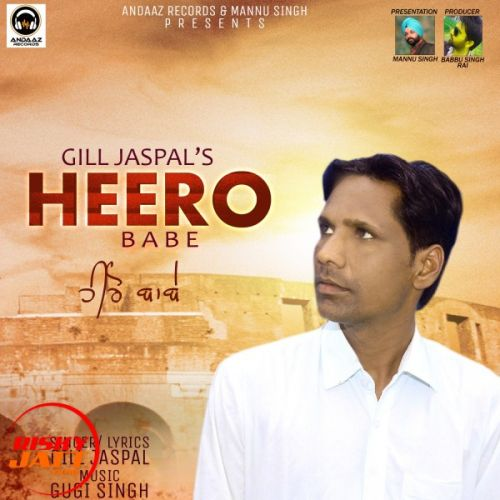 Heero Babe Gill Jaspal Mp3 Song Download