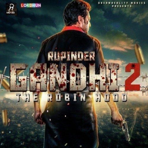 Be Khauf Jatt (Rupinder Gandhi 2 The Robinhood) Veet Baljit Mp3 Song Download