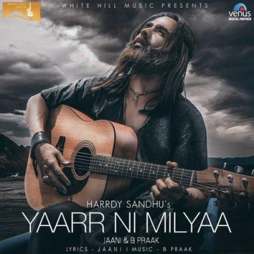 Yaarr Ni Milyaa Harrdy Sandhu Mp3 Song Download