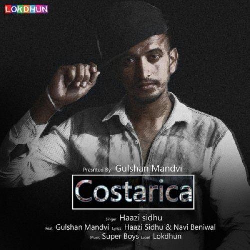 Costarica Haazi Sidhu, Gulshan Mandvi Mp3 Song Download