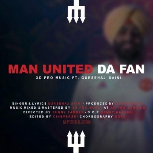 Man United Da Fan Gursehaj Saini Mp3 Song Download