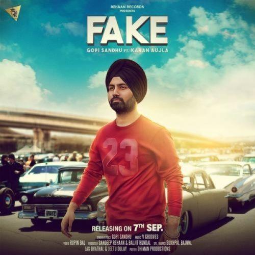 Fake Gopi Sandhu, Karan Aujla Mp3 Song Download