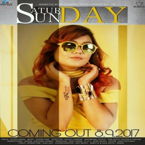 Saturday Sunday Alisha Arora Mp3 Song Download