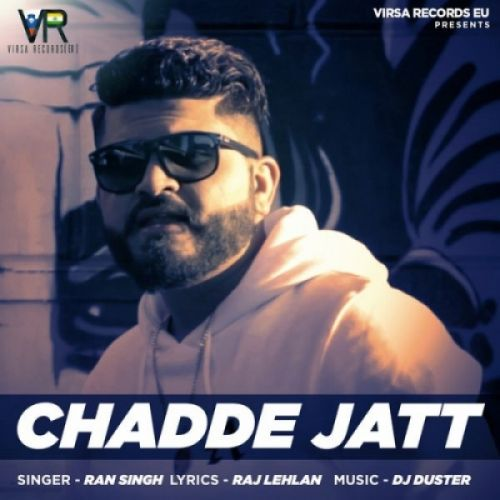 Chadde Jatt Ran Singh Mp3 Song Download