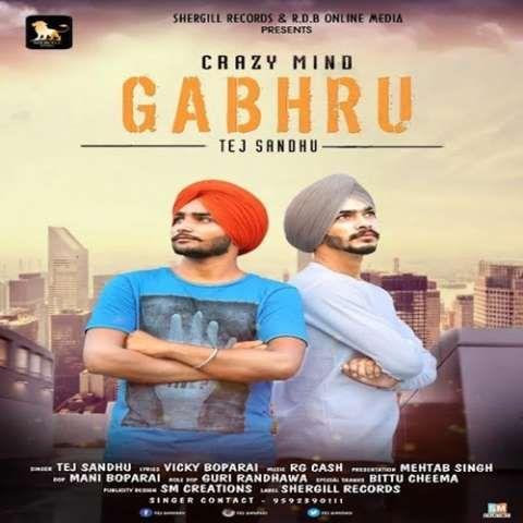 Gabhru Tej Sandhu Mp3 Song Download
