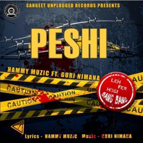 Peshi Hammy Muzic Mp3 Song Download