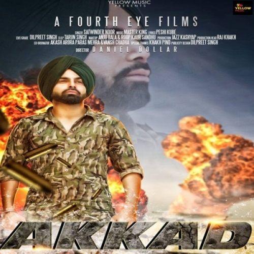 Akkad Satwinder Noor Mp3 Song Download