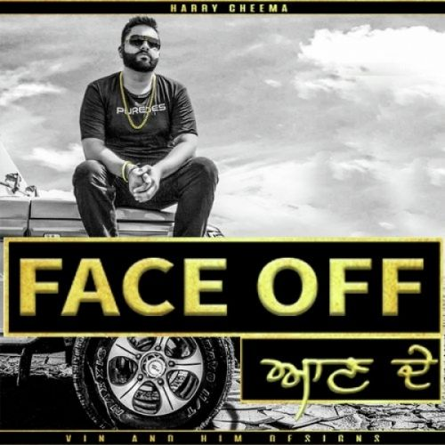 Face Off Harry Cheema Mp3 Song Download