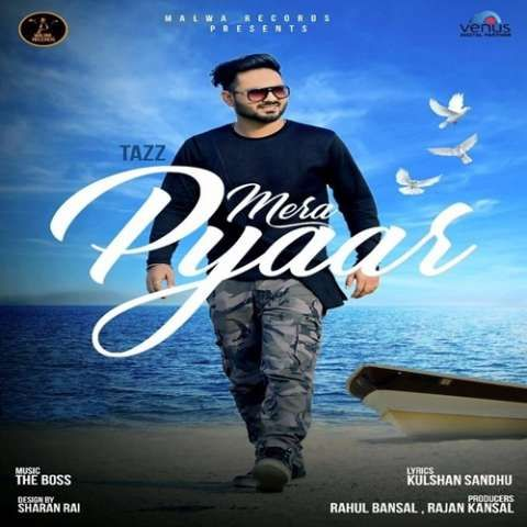 Mera Pyaar Tazz Mp3 Song Download