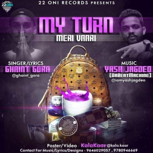 My Turn (Meri Vaari) Ghaint Gora Mp3 Song Download