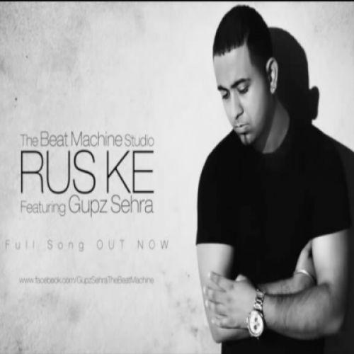 Rus Ke Gupz Sehra Mp3 Song Download