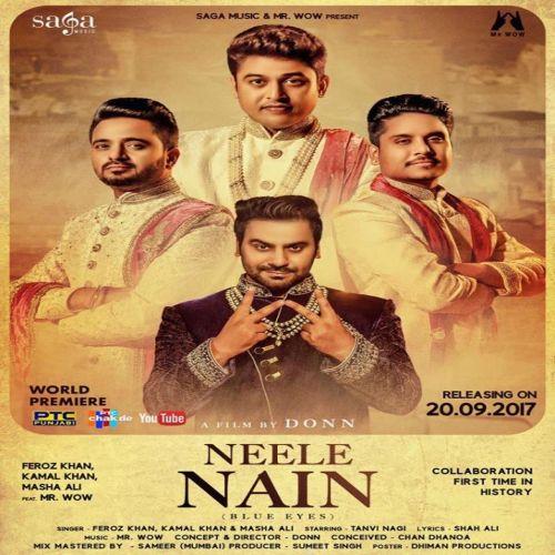 Neele Nain (Blue Eyes) Feroz Khan, Kamal Khan, Masha Ali Mp3 Song Download