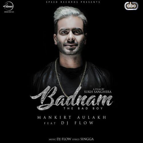 Badnam Mankirt Aulakh Mp3 Song Download