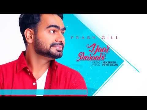 Yaar Sharaabi Prabh Gill Mp3 Song Download