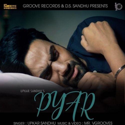 Pyar Upkar Sandhu Mp3 Song Download