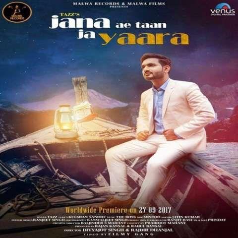 Jana Ae Taan Ja Yaara (Mera Pyaar) Tazz Mp3 Song Download