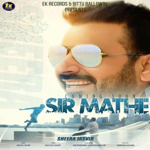 Sir Mathe Sheera Jasvir Mp3 Song Download