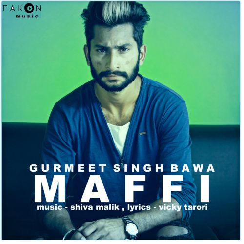 Maffi Gurmeet Singh Bawa Mp3 Song Download