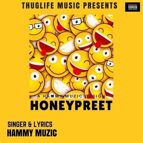 Honeypreet Hammy Muzic Mp3 Song Download