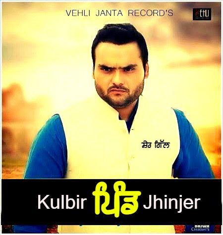 Pind Kulbir Jhinjer Mp3 Song Download