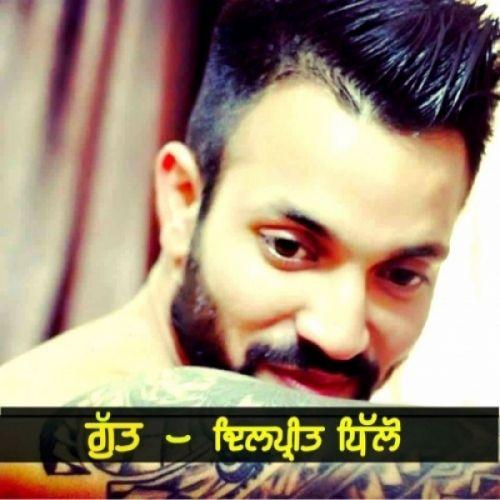 Gutt Dilpreet Dhillon Mp3 Song Download