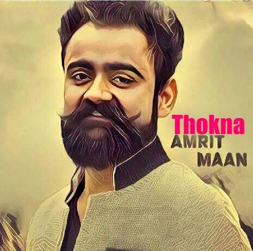 Thokna Amrit Maan Mp3 Song Download