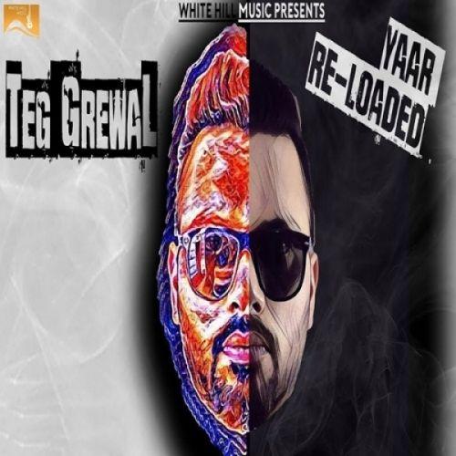Yaar Reloaded Teg Grewal Mp3 Song Download