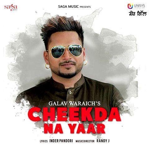 Cheekda Na Yaar Galav Waraich Mp3 Song Download