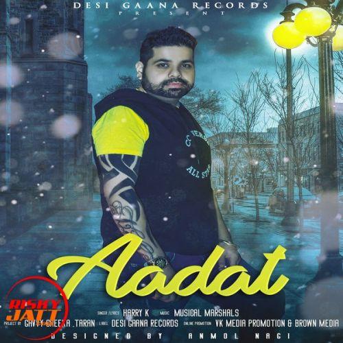 Aadat Harry K Mp3 Song Download