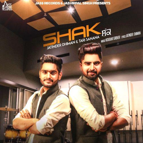 Shak Jatinder Dhiman, Tari Sanana Mp3 Song Download