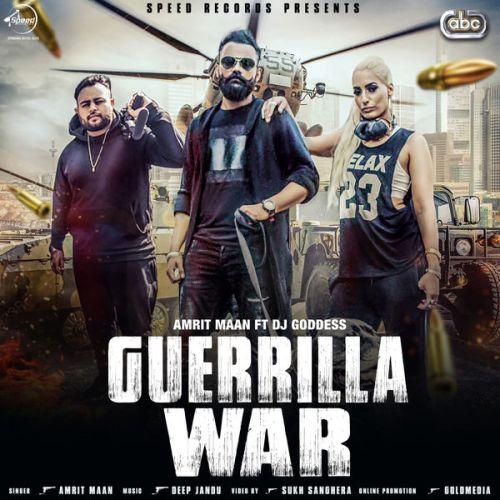 Guerrilla War Amrit Maan Mp3 Song Download