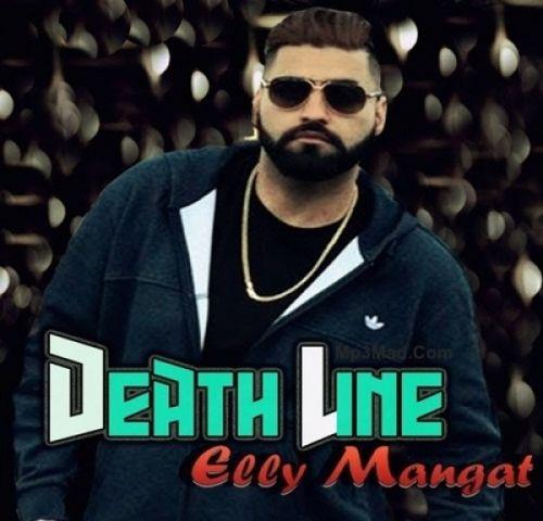 Death Line Elly Mangat Mp3 Song Download