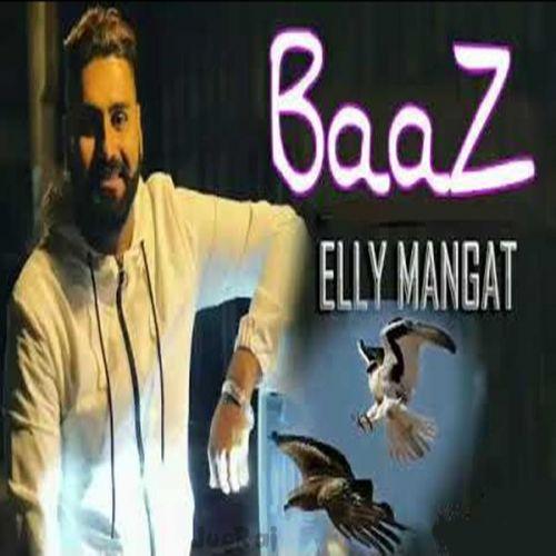 Baaz Elly Mangat Mp3 Song Download