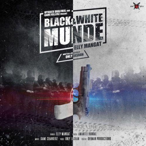 Black & White Munde Elly Mangat Mp3 Song Download
