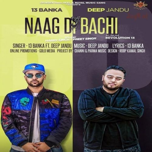 Naag Di Bachi Banka, Deep Jandu Mp3 Song Download