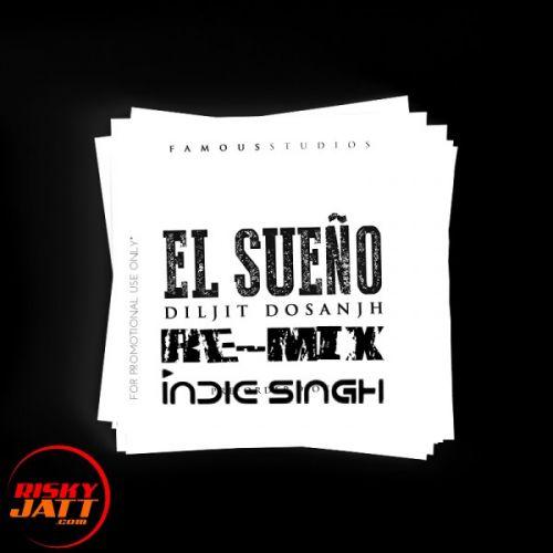 El Sueno (Remix) Diljit Dosanjh, Tru – Skool Mp3 Song Download
