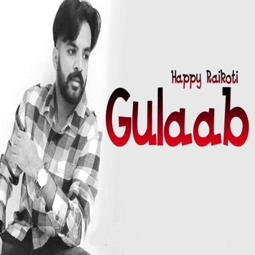 Gulaab Happy Raikoti Mp3 Song Download