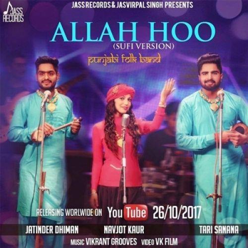 Allah Hoo (Cover Song) Jatinder Dhiman, Tari Sanana, Navjot Kaur Mp3 Song Download