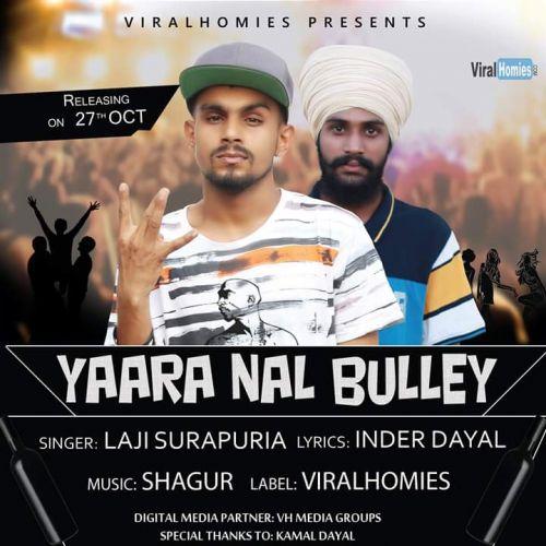 Yarra Naal Bulley Laji Surapuria Mp3 Song Download