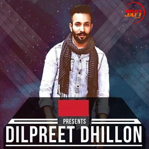 Muchh Vs Suit Dilpreet Dhillon Mp3 Song Download