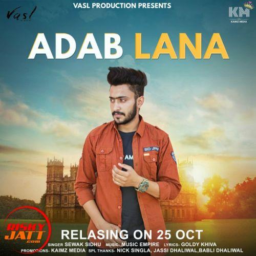 Adab Lana Sewak Sidhu Mp3 Song Download