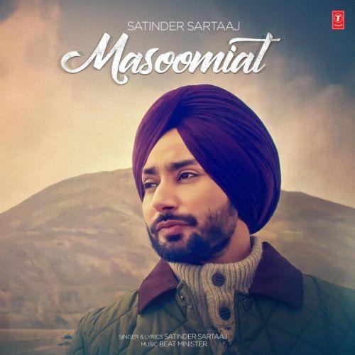 Masoomiat Satinder Sartaaj Mp3 Song Download