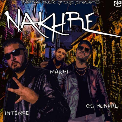 Nakhre GS Hundal, Makhi Mp3 Song Download